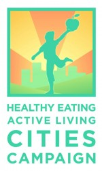 Healthy Eating Active Living CITIES CAMPAIGN